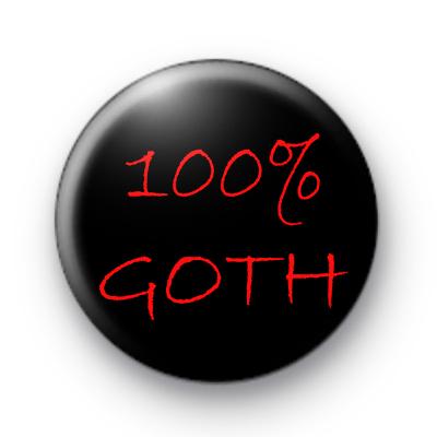 100% Goth Badges