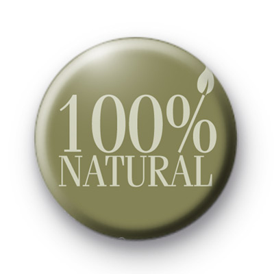100% Natural Button Badges
