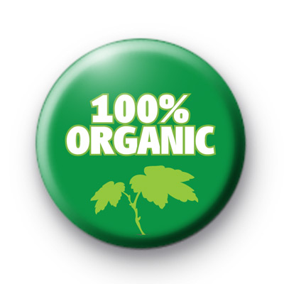 100% Organic Button Badges
