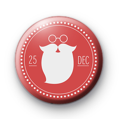 25th December Santa Beard Button Badge