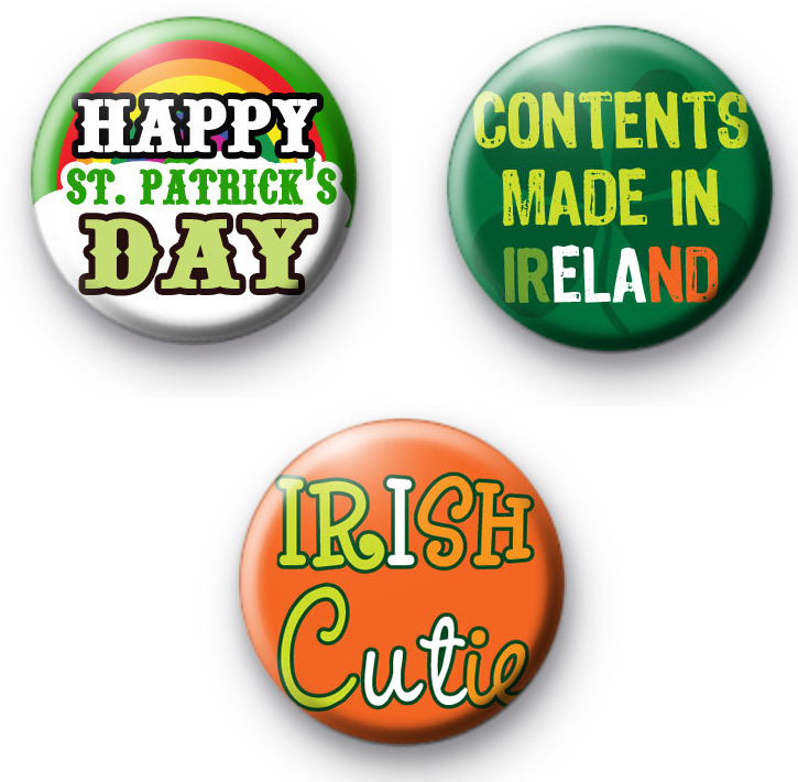 Set of 3 Funny St Patrick's Day Slogan Badges