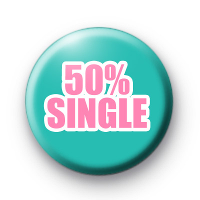 50% Single Button Badge