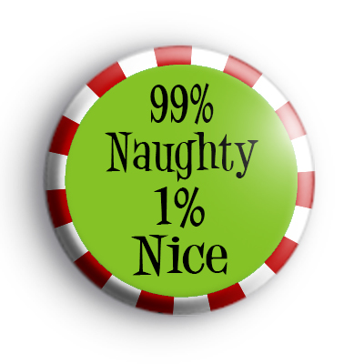 99% Naughty 1% Nice Badge