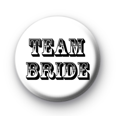 Black and White Team Bride Badge