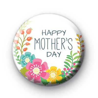 Spring Floral Happy Mothers Day Badge