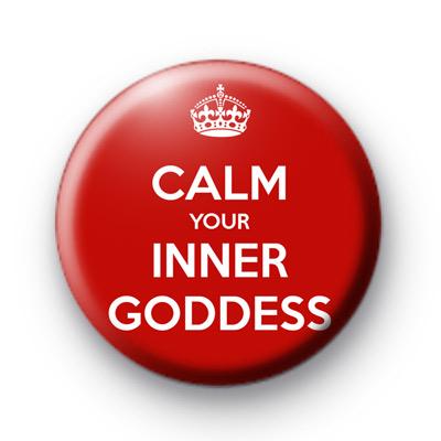 Calm your inner goddess badge