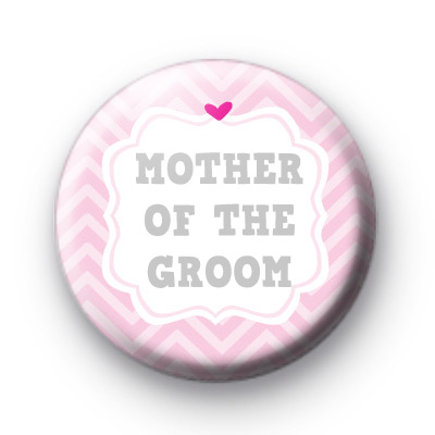 Cute Pink Mother Of The Groom Badge