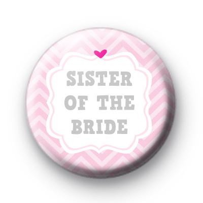 Cute Pink Sister of the Bride Badge