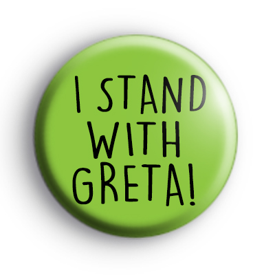 I Stand With Greta Green Badge