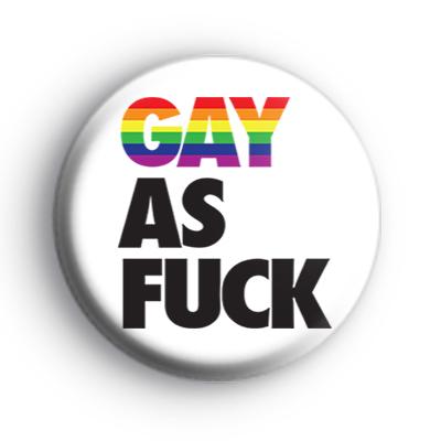 Rainbow GAY As F Badge