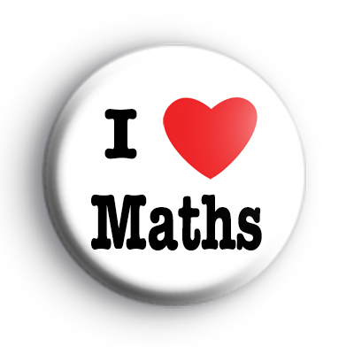 I Love Maths Badge