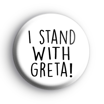 I Stand With Greta Badge
