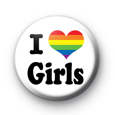 Rainbow Heart I Love Girls Button Badges