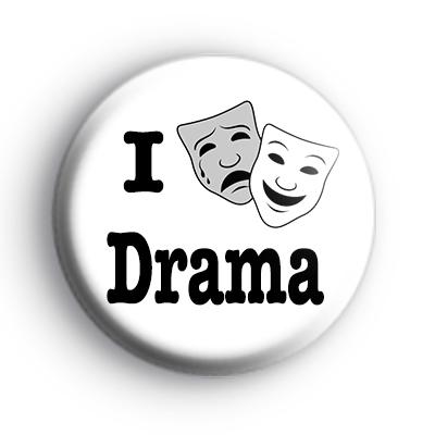 I Love Drama Theatre Masks Badge