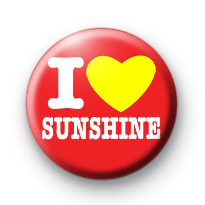 I Love Sunshine Red Badges