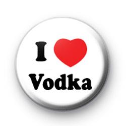I Love Vodka Badges