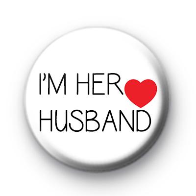 Im Her Husband Badge