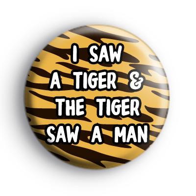Joe Exotic The Tiger King Slogan Badge