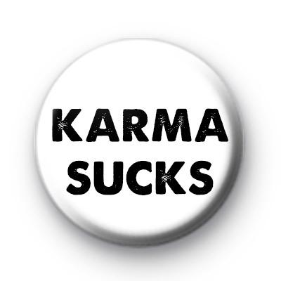 Karma Sucks Badge