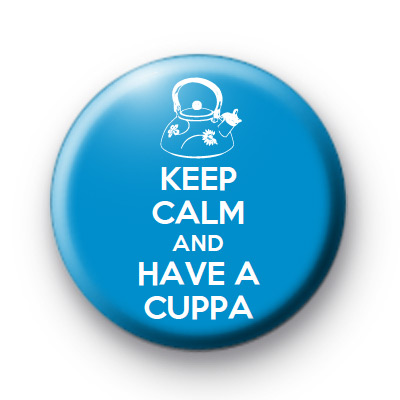 Keep Calm and Have a Cuppa Badge