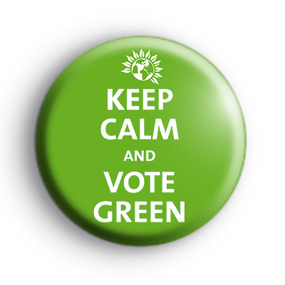 Keep Calm and Vote Green Badge