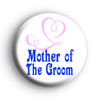 Pink Heart Mother of The Groom Button Badge