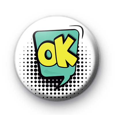 Comic Book Style OK Speech Bubble Badge
