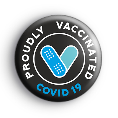 Proudly Vaccinated COVID Black Badge