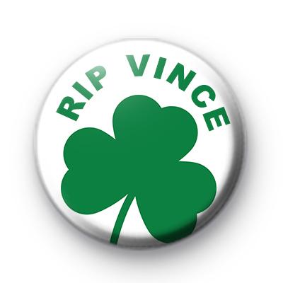 RIP Vince Green Shamrock Badge