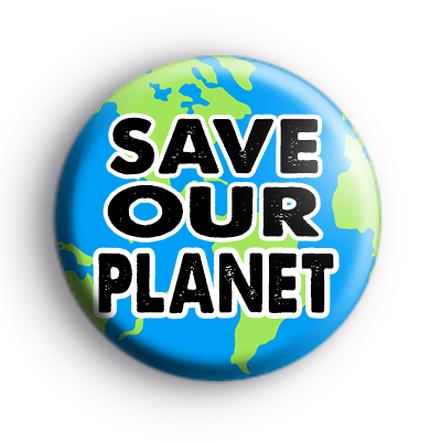 Save Our Planet Earth Badge