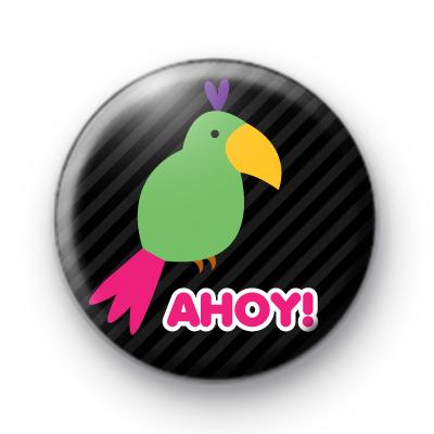 Ahoy Pirate Parrot Button Badge
