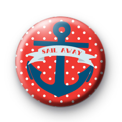 Anchor Sail Away Pin Badges