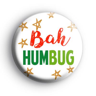 Bah Humbug Anti Christmas Badge