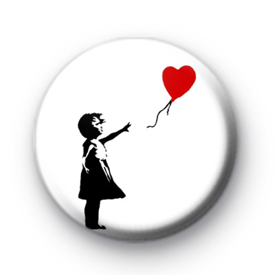 BANKSY GRAFFITI Girl With Balloon badge