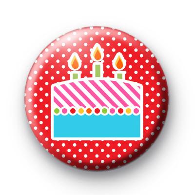 Big Birthday Cake Button Badges