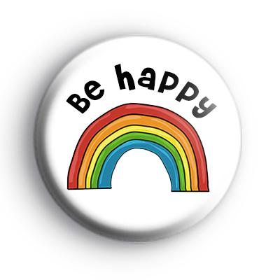 Be Happy Rainbow Badge