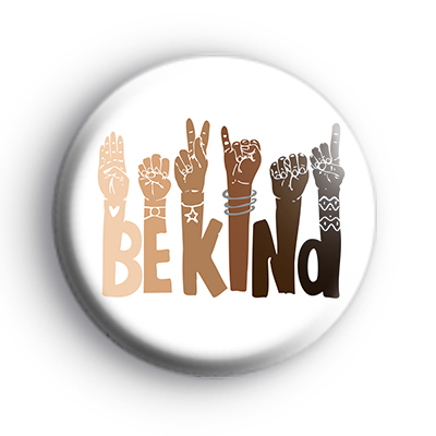 Be Kind Sign Language Badge