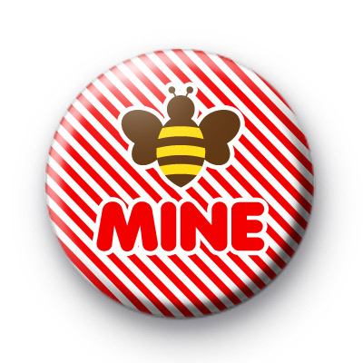 Bee Mine Button Badges