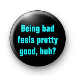 Being Bad badges