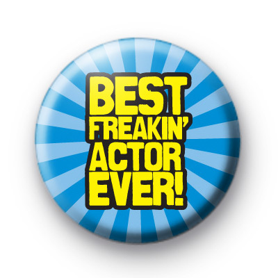 Best Actor Ever Badges