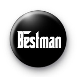 Godfather Style Bestman Button Badges