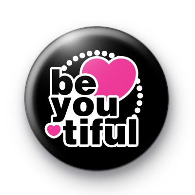 BeYouTiful Badge