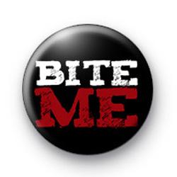 Bite Me Vampire Button Badge