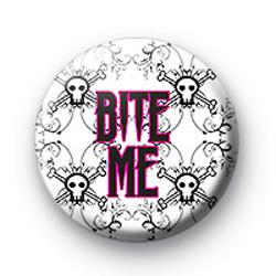 Bite Me Badge pink badge