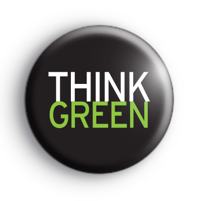 Green and Black Think Green Button Badge