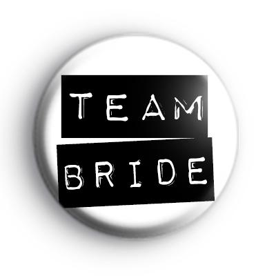 Black and White Team Bride Label Badge
