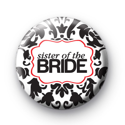 Black and Red Sister of the Bride Badge