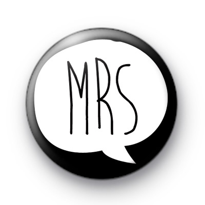 Black and White Mrs Button Badges