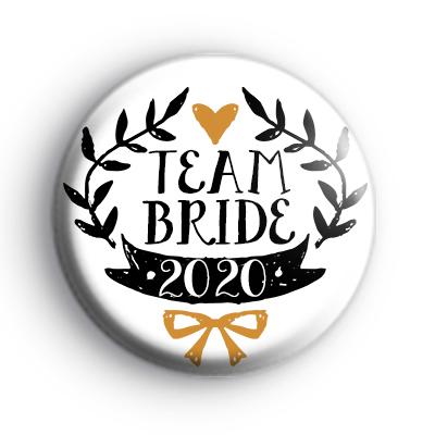 Pretty Black and Gold Team Bride 2020 Badge