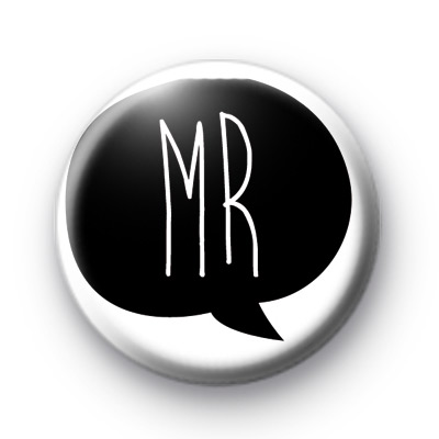 Black and White Mr Pin Badge